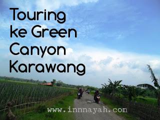 green canyon mini karawang, rute ke green canyon mini karawang, cara ke green canyon mini karawang, curug ciomas, karawang, touring, traveling, weekend