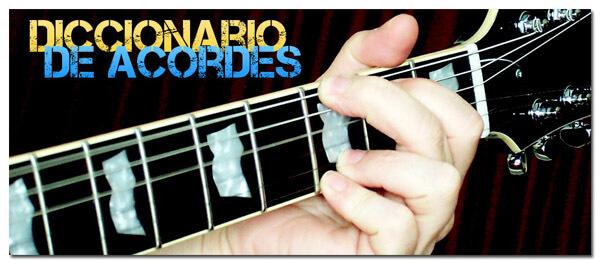 Glosario o Diccionario de Acordes para Guitarra