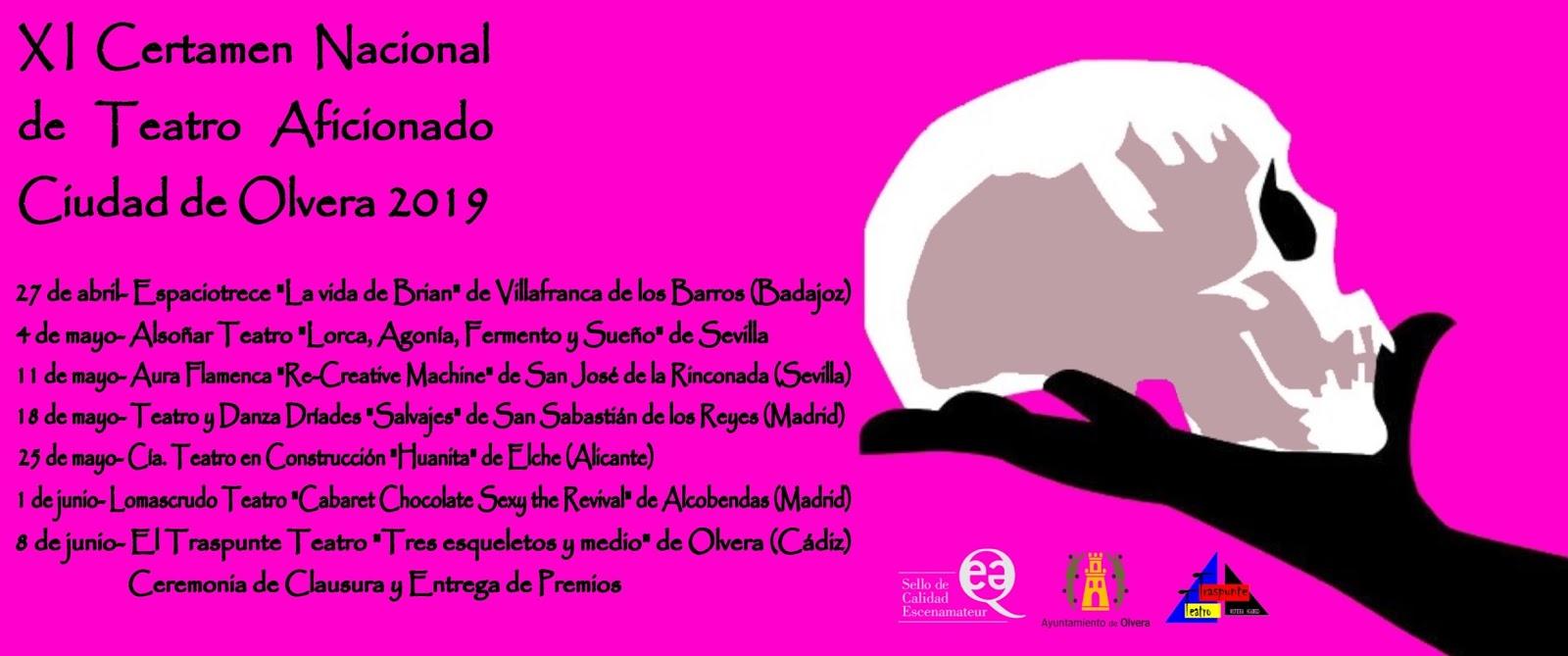 XI Certamen Nacional de Teatro Aficionado Ciudad de Olvera 2019