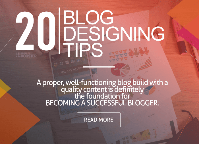 Blog Designing Tips