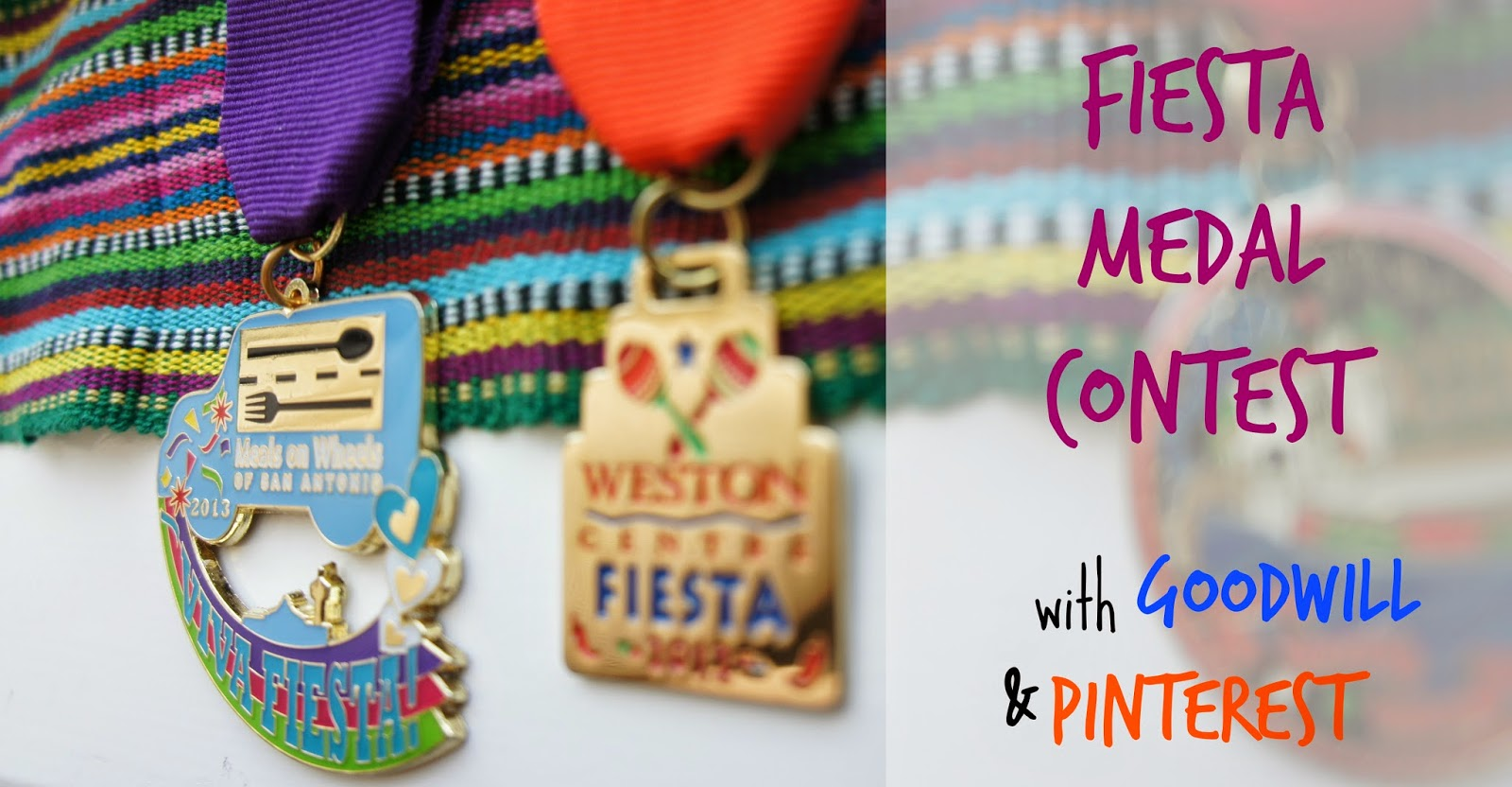 Fiesta Medal Contest with Goodwill and Pinterest