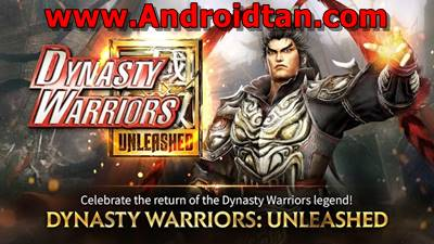 Download Dynasty Warriors Unleashed v0.3.67.26 Apk Android Terbaru 2017