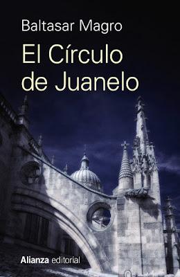 El círculo de Juanelo - Baltasar Magro (2018)