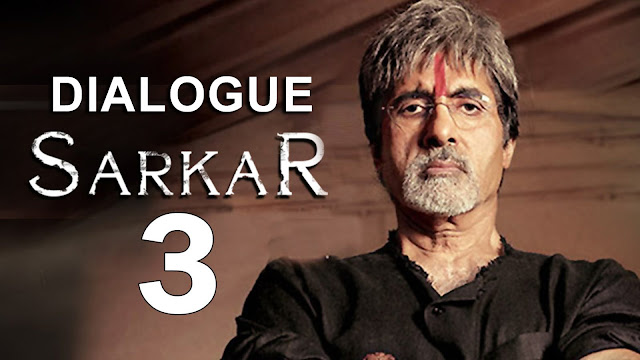 Sarkar 3 Movie Best Dialogues | Amitabh Bachchan | Bollywood Movie 2017
