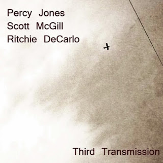 Percy Jones, Scott McGill, Ritchie DeCarlo - 2010 - Third Transmission