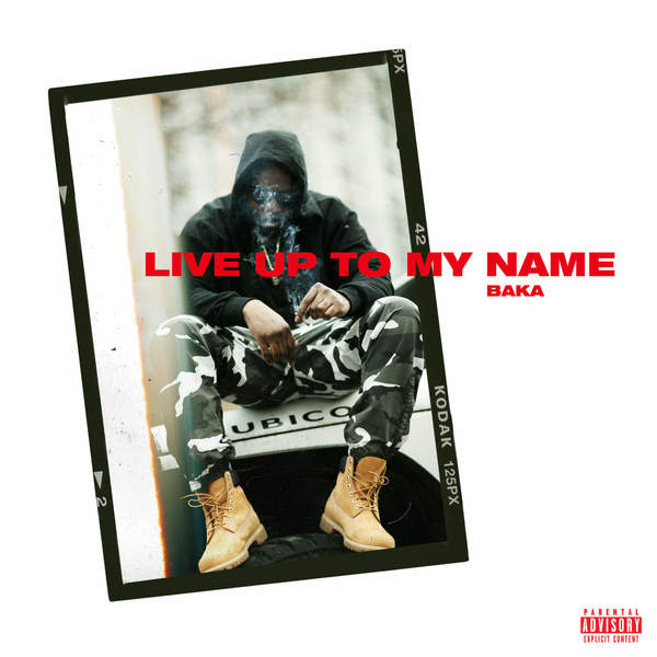 Baka Not Nice - Live Up To My Name - Single Cover