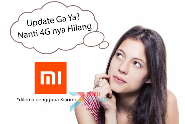 """Buat yang Sering Bertanya """"Amankah Pengaturan 4G LTE Xiaomi Saya Jika Miui 8 nya Diupdate?"""" Inilah Daftarnya"""