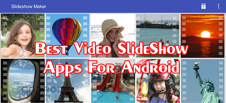 5 Most Downloaded Samsung, Huawei & Xiaomi Photo & Video Slideshow Apps
