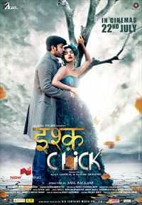 Ishq Click 700mb Movie Download Pdvdrip