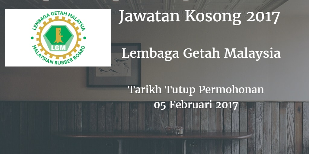 Jawatan Kosong LGM 05 Februari 2017