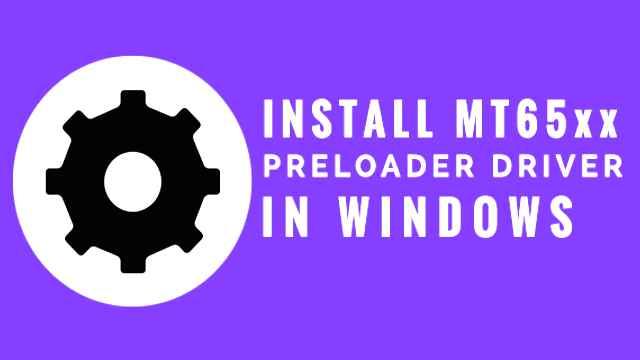MTK65xx-Preloade- Driver-Free-Download-For-Windows-10-7-8