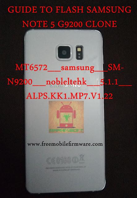 Flash Samsung Note 5 Clone MT6572__samsung__SM-N9200__nobleltehk__5.1.1__ALPS.KK1.MP7.V1.22