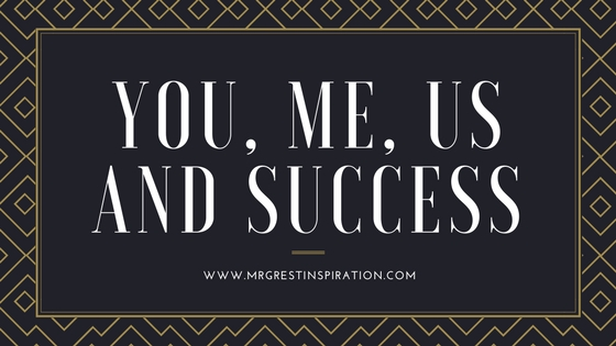 You, Me, Us and Success