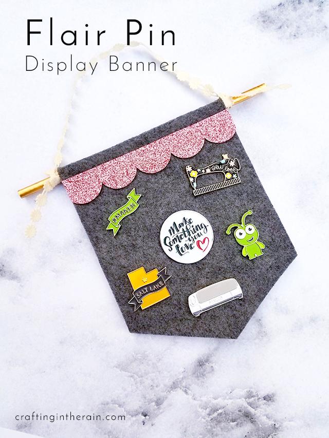 DIY Flair Pin Display Banner - Crafting in the Rain