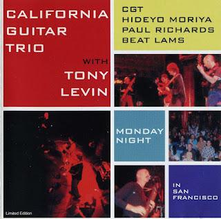 California Guitar Trio With Tony Levin - 2000 - Monday Night in San Francisco
