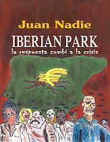 https://relatosdejuannadie.blogspot.com.es/2014/07/iberian-park-la-respuesta-zombi-la.html