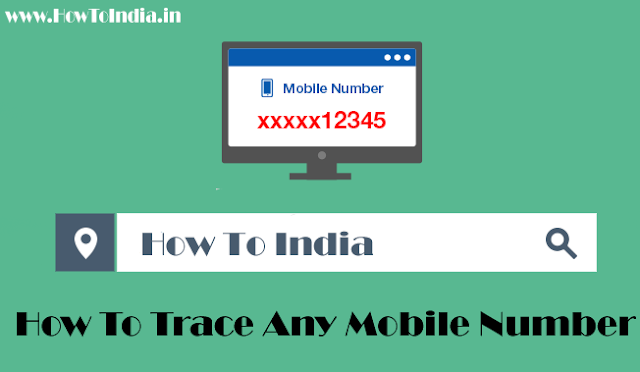 How To Trace Any Mobile Number Location with City for Free!