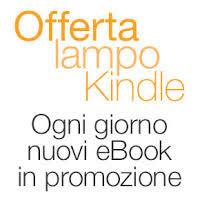 Offerta lampo Kindle: Risparmia a partire dal 40% su almeno tre eBook diversi ogni giorno
