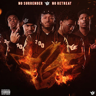 Montana Of 300 & FGE - No Surrender No Retreat (2017) - Album Download, Itunes Cover, Official Cover, Album CD Cover Art, Tracklist