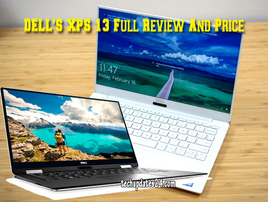 DELL'S XPS 13 Full Review And Price