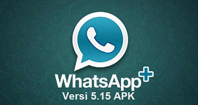 WhatsApp+ Plus Mod Versi 5.15 APK (WA Clone)