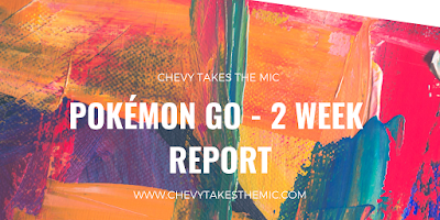 Pokemon go 2 week report, chevytakesthemic, Chevy Takes The Mic, raids, raid, smeargle, pokemon, evolve, evolution, eggs, hatch, battle, pokestop, gyms, pokeball, superball, backpack, items, candy, roselia, geodude, pikachu, charmander, squirtle, mew, dragonair, teams, motivation, trainer, professor, pokedex,