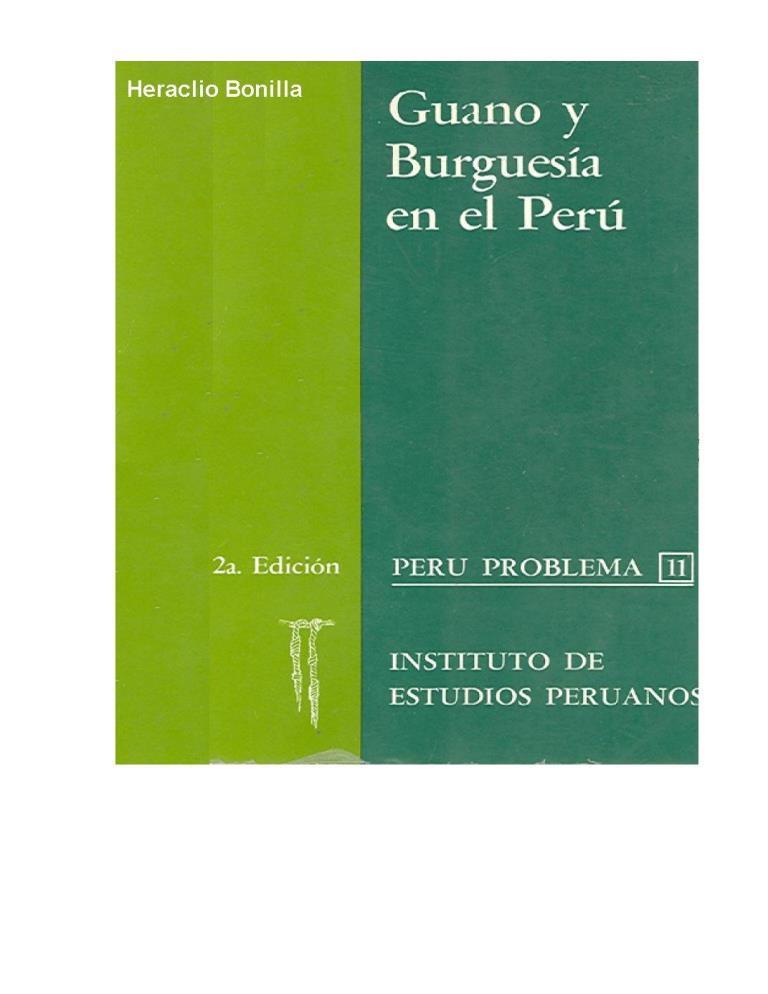 Guano y burguesía en el Perú, 2da. edición – Heraclio Bonilla