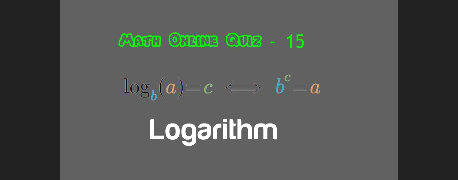 Math Quiz - 15 ( Logarithm Quiz ) Online Test Quiz - Nexttyari.com