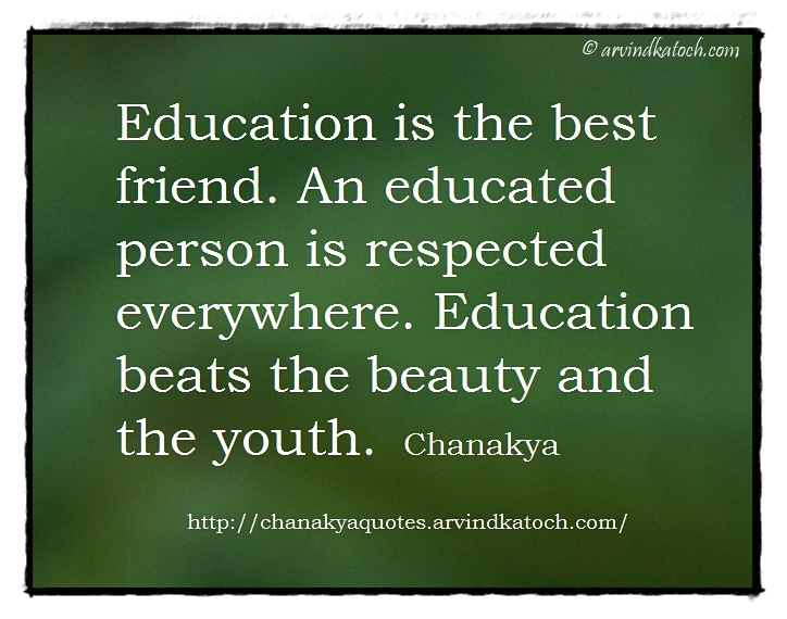 Chanakya Wise Quotes Picture Messages Chanakya Niti English Chanakya Wise Quote Image Education Is The Best Friend
