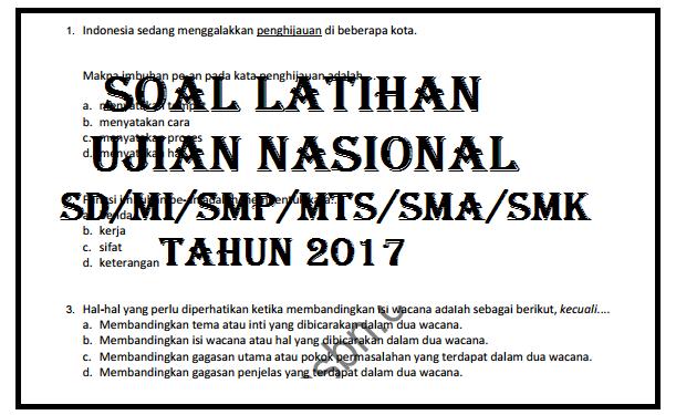 Soal Latihan Ujian Nasional tahun 2017
