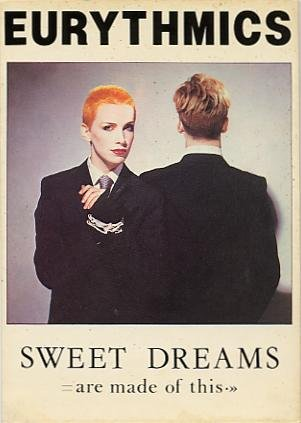 Sweet Dreams - Eurythmics