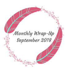 Monthly Wrap-Up — September 2018