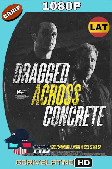 Dragged Across Concrete (2018) BRRip 1080p Latino-Ingles MKV
