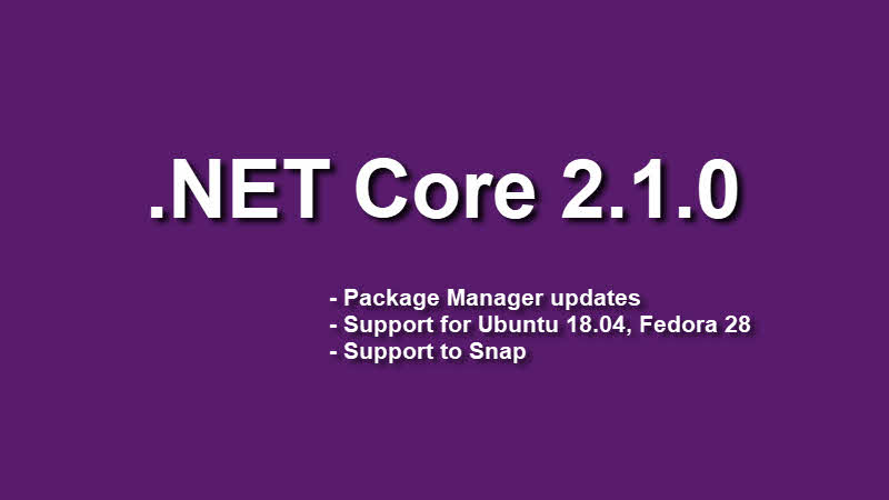 .NET Core 2.1.0 SDK is now available for download