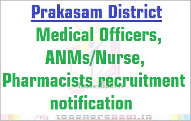 Prakasam Medical Officers, ANMs/Nurse, Pharmacists 2016 recruitment