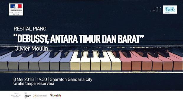 Resital Piano Olivier Moulin: Debusy, antara Timur dan Barat