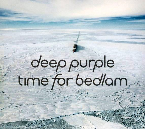 DEEP PURPLE - Time For Bedlam EP (2017) full