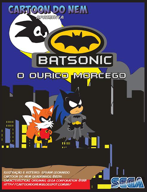 http://cartoondonem.blogspot.com.br/2014/05/batsonic-o-ourico-morcego.html