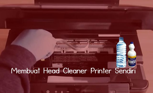 Membuat Head Cleaner Printer Sendiri