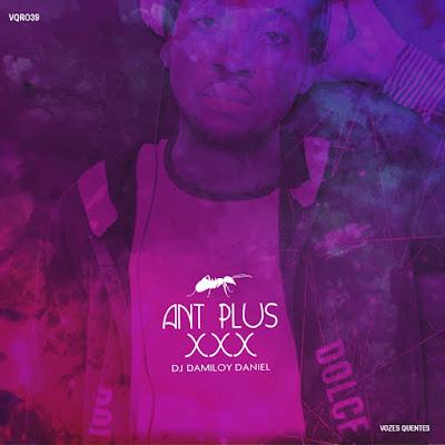DJ Damiloy Daniel - Ant Plus Xxx (Original Mix)