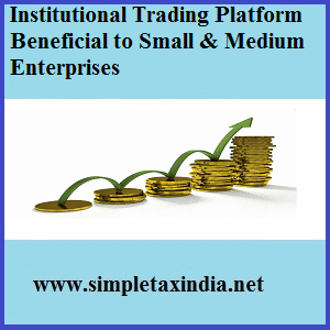 Institutional trading platform means