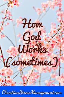 How God  Works (sometimes)