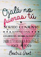http://loslibrosdelorenna.blogspot.com.es/2016/01/sorteo-conjunto-ojala-no-fueras-tu.html