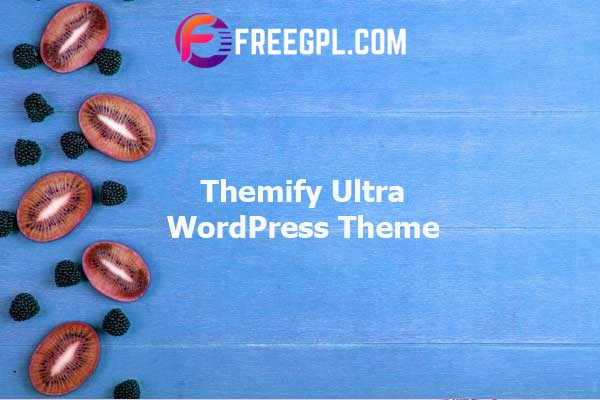 Themify Ultra WordPress Theme Nulled Download Free