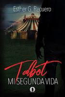 Talbot. Mi segunda vida, de Esther G. Recuero.