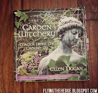 Book Review: Garden Witchery, Magic from the Ground Up by Ellen Dugan