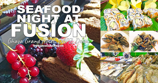 Seafood Night at Fusion in Ghaya Grand Hotel
