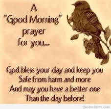 good morning quotes: a good morning prayer for you