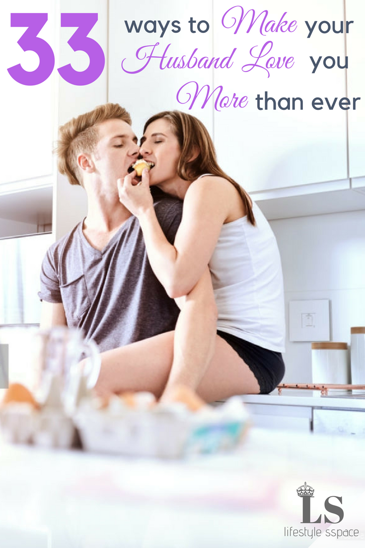 how to make your husband love you more