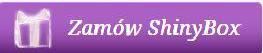 ZAMOW SHINYBOX - Kliknij tutaj